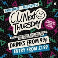 C U Next Thursday
