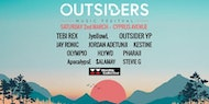 OUTSIDERS FESTIVAL feat. Outsider YP, Tebi Rex, JyellowL & more