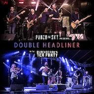 Punch The Sky + Blackbeard's Tea Party - Double Headliner!