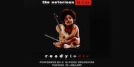 Ready To Die - An Orchestral Rendition of The Notorious B.I.G