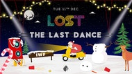 LOST : The Last Dance : Invisible Wind Factory : Tue 11th Dec
