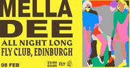 FLY presents Mella Dee [All Night Long]