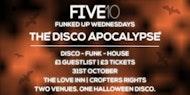 Five10's Funked Up Wednesdays - The Disco Apocalypse