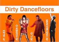 Dirty Dancefloors