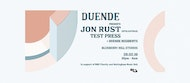 Duende presents: Jon Rust