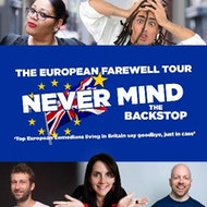Never Mind The Backstop – It's the European Farewell tour!