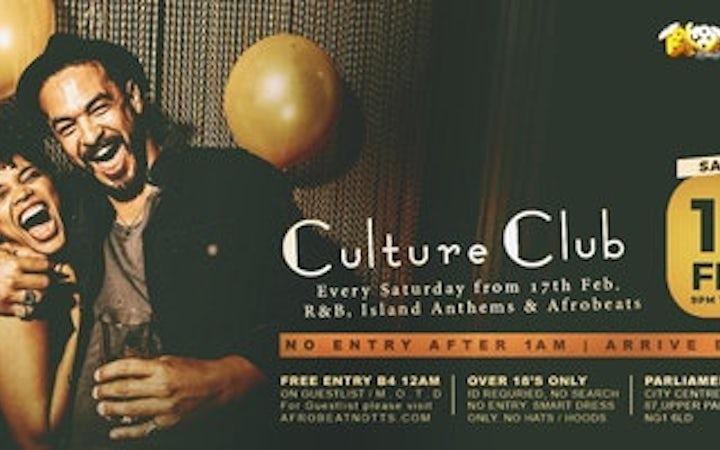 Culture Club every Saturday at Parliament Nottingham.