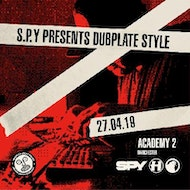 S.P.Y Dubplate Style Manchester