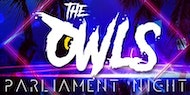 The Owls Parliament Night Hosted by (DJ Xclusive)