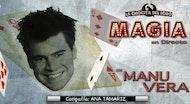 "MAGIA EN DIRECTO ""Manu Vera"""