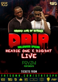D.R.I.P Halloween Special // Headie One & Dig Dat Live
