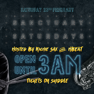 Sanctuary Saturdays | RichieSax & HBEAT | 3AM