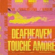 Deaf Heaven & Touché Amoré
