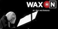 WAX ON #8 Carla Bley