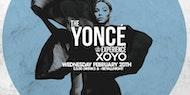 The Yoncé Experience at Xoyo