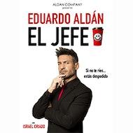 El Jefe con Eduardo Aldán