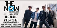 The Now + Special Guests | The Venue Manchester