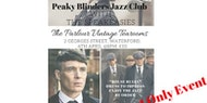 Peaky Blinders April Jazz Club At The Parlour