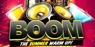 BOOM: The Summer Warm Up