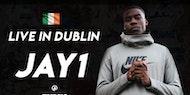 Jay1 Live in Dublin