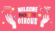 Tuned -  Welcome Back To The Circus
