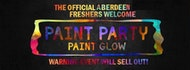 Official Aberdeen Freshers Welcome Paint Party 2019