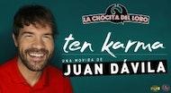 """TEN KARMA"" Juan Dávila"