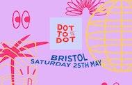 Dot to Dot Festival – Bristol 2019