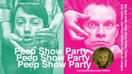 RAINBOW RHYTHMS PEEP SHOW PARTY