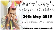 Morrissey's Unhappy (60th!) Birthday- 24th May 2019 - Manchester