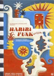 Sourdough & Bungalows present Habibi Funk حبيبى