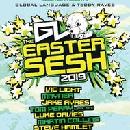 Global Language & Teddy Raves - The Easter Sesh