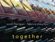 Together: A night of Jazz with Scott Flanigan & Fabrice Mourlon