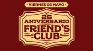Friend´s Club 26 Aniversario
