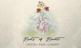 'BEATS OF BHAKTI' - Sacred Singing Circle
