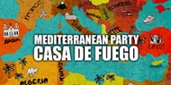 Mediterranean Party - Casa De Fuego