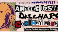 no future fest valencia Angelic Upstarts, Discharge  Cockney