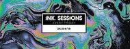 Ink Sessions - 26/04/19