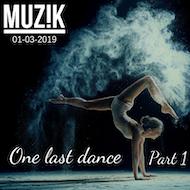 One last Dance pt 1