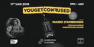 You get Confused - The Launch