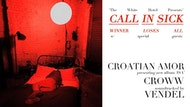 Call In Sick w: Croatian Amor and Croww
