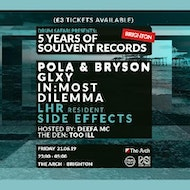 Soulvent Brighton: Pola & Bryson / GLXY / In:Most / Dilemma