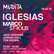Mudita Presents Iglesias & Marco Strous