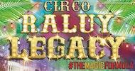 Circo Raluy Legacy - TheMagicFórmula, en Manresa