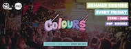 Colours Leeds @ Space :: Every Friday :: 90p Drinks