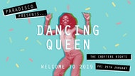 Dancing Queen: Welcome to 2019 / PARADISCO