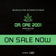 An Orchestral Rendition of Dr. Dre: 2001 - Manchester