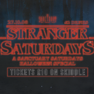 Stranger Saturdays · Sanctuar Halloween Special