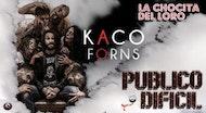 """PÚBLICO DIFÍCIL"" Kaco"
