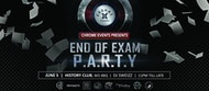 Chrome Events Presents: After Exam Party!
